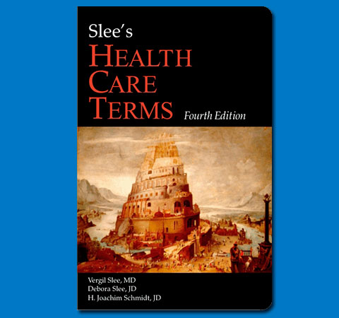 Slee's Health Care Terms, 4th Edition, book cover design